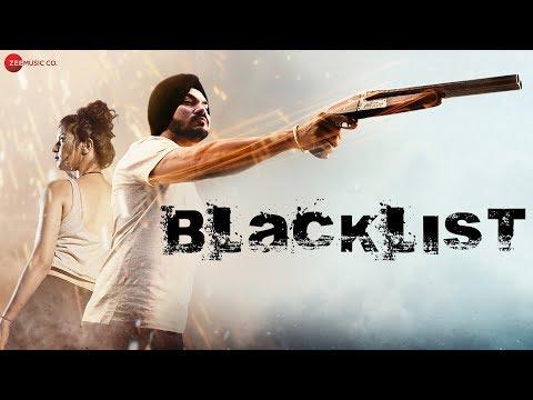 Blacklist -  Music Video   Gurdeep Mehndi  
