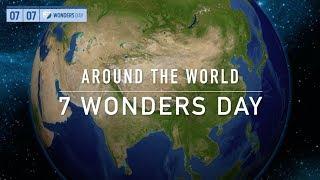 7 Wonders Day - Around the world