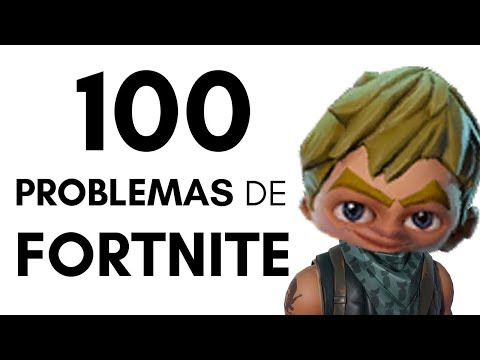 Top 100 problemas de Fortnite.