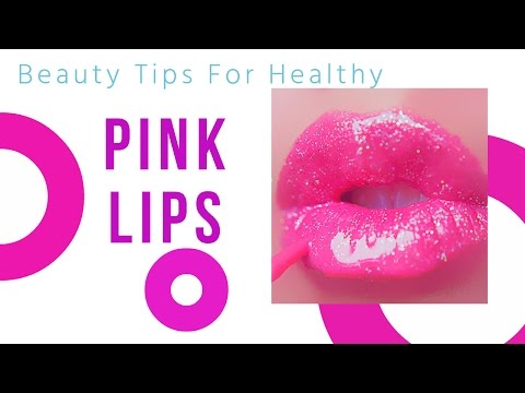 , title : 'Beauty Tips For Healthy Pink lips | Get Pink soft lips'