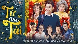 Tết của Tài - Phim Ngắn Tết 2018