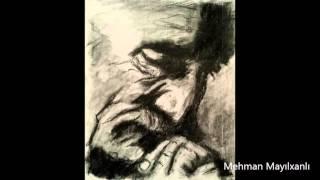 Mehman Mayılxanlı - Son Nəfəsədək