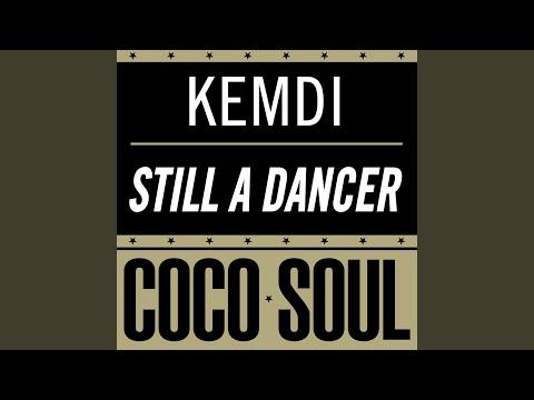 Still a Dancer (Dub) (Song) by Kemdi