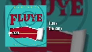Almighty   Fluye (Audio Official)