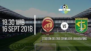 Live Streaming Indosiar Liga 1 Indonesia, Sriwijaya FC Vs Persebaya Surabaya Pukul 18.30 WIB
