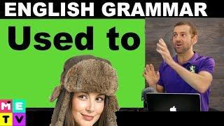 English Grammar   Used To