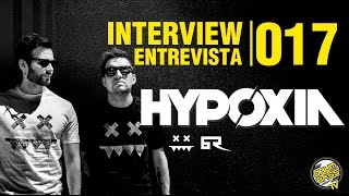 Interview   Entrevista   #017 - Hypoxia