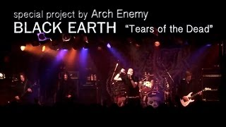 Black Earth (Arch Enemy) - Tears Of The Dead - Live ( Tokyo 2016.5.17 ) [HD]