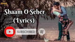 Shaam O Seher (LYRICS) Vishal Mishra - YouTube
