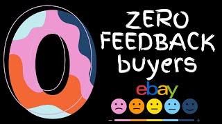 eBay 0 feedback buyers is it a scammer or new customer?