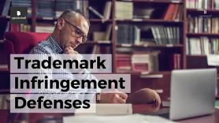 Trademark Infringement Defenses: Everything You Need to Know