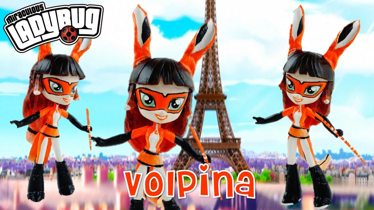 VOLPINA Miraculous Ladybug & Cat Noir Villain Custom Doll Tutorial