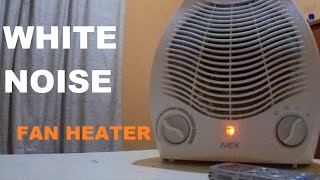 WHITE NOISE  FAN HEATER Sleep, Meditation, RELAXING