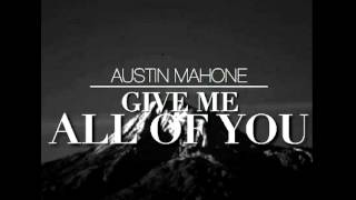 Austin Mahone - Give Me All Of You ft. Becky G (Audio)