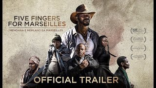 Five Fingers for Marseilles (2018) Video