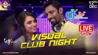 Visual Club Night