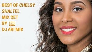 Best Of Chelsy Shantel Mix Set (Dj Ari Mix 2k17)