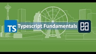 Part 3 - Working with Typescript Variable declarations and Types