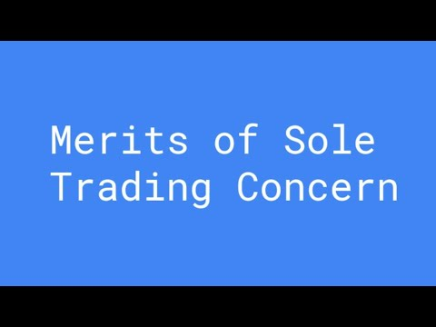 Merits of Sole Trading Concern 12th Std | Organization of Commerce | Commerce | HSC,CBSE Class 11 Business Studies