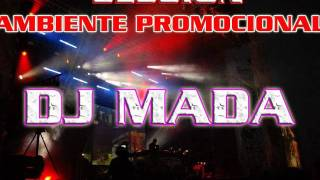 dj mada  house music vuvuzela 2011