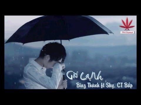 Gió Lạnh-Binz Thành ft Sky, CTBắp [ Vietsub - HD ]