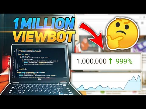 Coding A View Bot To Get A Million Views