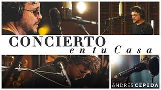 Concierto En Tu Casa - Andrés Cepeda