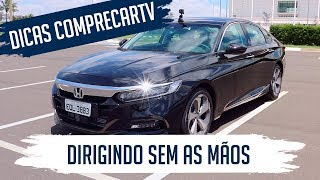 Novo Honda Accord - Dirigindo sem as mãos