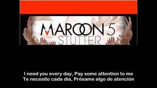 Maroon 5 Stutter Subtitulada Español Ingles