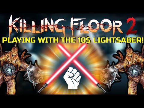 Killing Floor 2 | PLAYING WITH THE 10$ LIGHTSABER! - Island Resort Custom Map!
