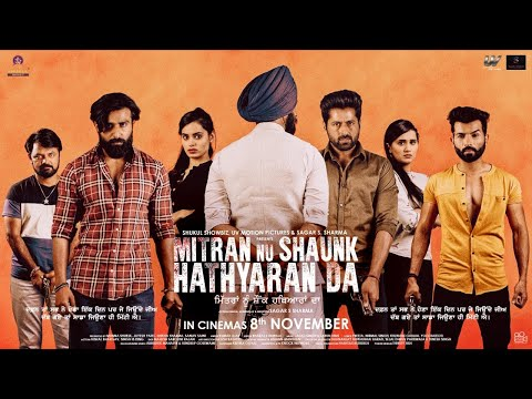Mitran Nu Shaunk Hathyaran Da Movie Picture
