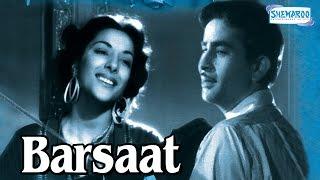 Barsaat 1949  Hindi Full Movie  Raj Kapoor  Nargis  Premnath