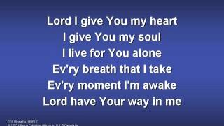 """Video thumbnail of """"Lord I Give You My Heart worship video w  lyrics"""""""