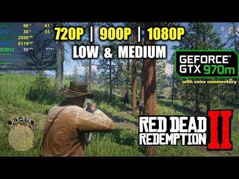 GTX 970M | Red Dead Redemption 2 - 1080p, 900p, 720p - Low & Medium