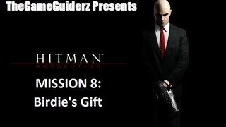 Hitman Absolution (PURIST/SA): 08 - Birdie