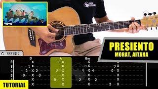 Cómo Tocar Presiento De Morat, Aitana En Guitarra | Tutorial + PDF GRATIS