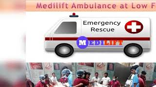 Avail 24/7 Hours Emergency Ambulance Service in Bokaro by Medilift