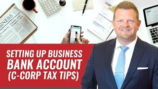Setting Up Business Bank And Checking Account - (The TIMELINE?)
