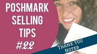Poshmark Selling Tips: #22   Thank You Notes