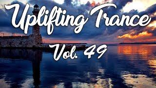 ♫ Uplifting Trance Mix   July 2017 Vol. 49 ♫