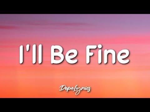 Asi Kemera - I'll Be Fine (Lyrics) 🎵