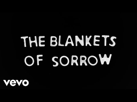Bear's Den - Blankets Of Sorrow (Lyric Video)