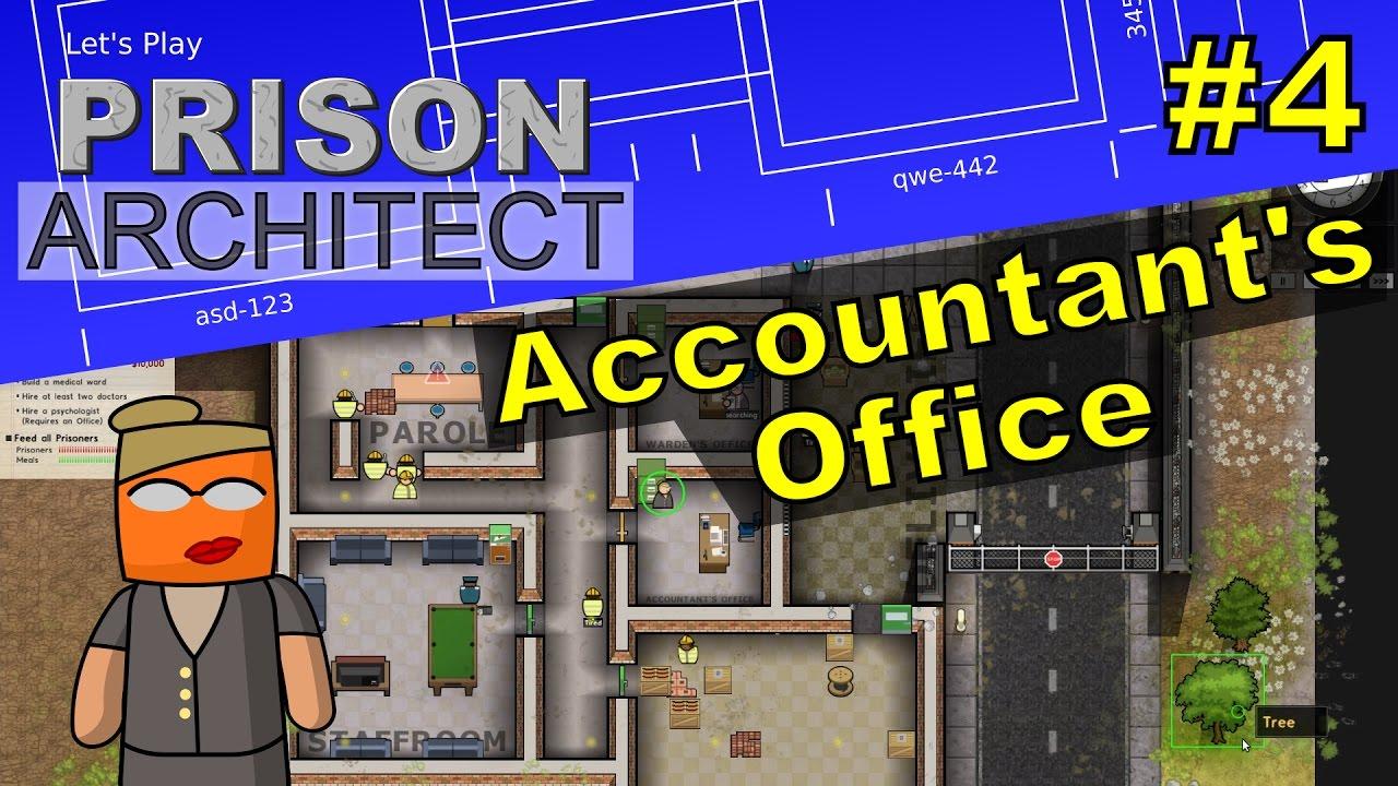 Prison Architect #4 | Accountant's Office