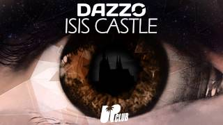 Dazzo - Isis Castle [FREE DL IN DESCRIPTION]
