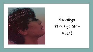 [ENG SUB] 박효신 (Park Hyo Shin)   Goodbye Lyrics가사