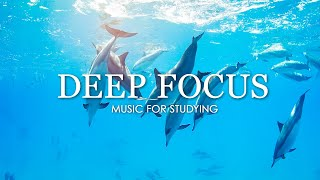 Deep Focus Music To Improve Concentration - 12 Hours of Ambient Study Music to Concentrate #141