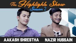 Actors AAKASH SHRESTHA & NAZIR HUSSAIN @ THE HIGHLIGHTS SHOW   Season 2   Ep. 14   TIMI SANGAI