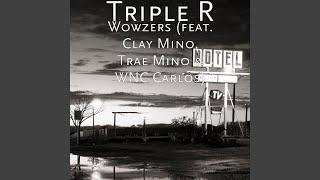 Wowzers (feat. Clay Mino, Trae Mino & Wnc Carlos)