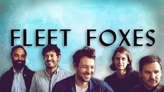 Fleet Foxes: The Sound of Nature