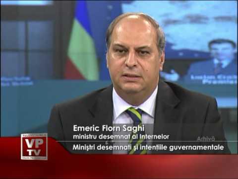 Miniştrii desemnaţi şi intenţiile guvernamentale